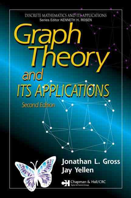 Graph Theory and Its Applications By Gross, Jonathan L./ Yellen, Jay